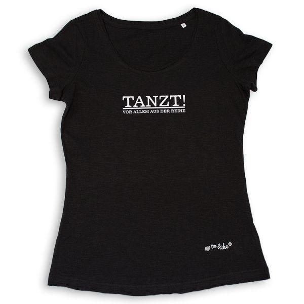 """Oversize T-Shirt """"TANZT"""" Vorallem aus der Reihe"""